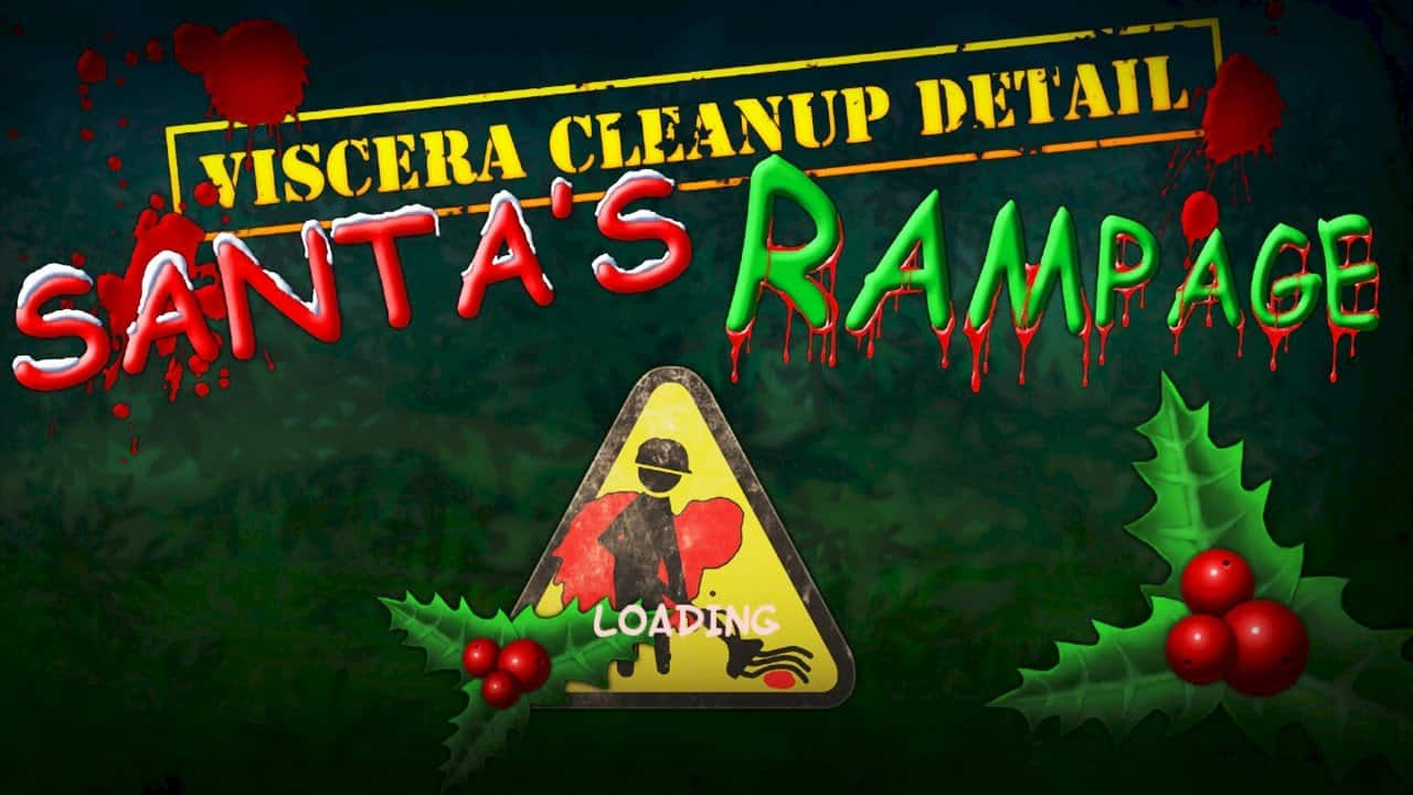 Viscera Clean up detail Santas Rampage christmas decors a warning sign on a green background with blood stains